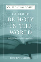 Called to be Holy in the World