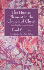 The Human Element in the Church of Christ