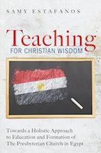 Teaching for Christian Wisdom