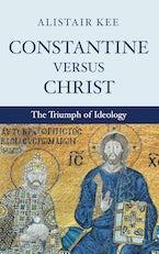 Constantine versus Christ