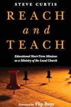 Reach and Teach: