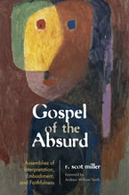 Gospel of the Absurd
