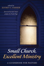 Small Church, Excellent Ministry