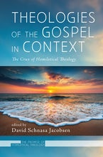 Theologies of the Gospel in Context