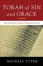 Torah of Sin and Grace, Second Edition