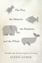 The Flea, the Minnow, the Elephant, and the Whale