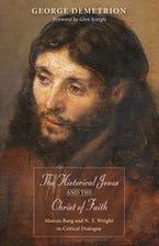 The Historical Jesus and the Christ of Faith
