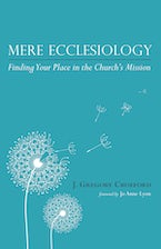 Mere Ecclesiology