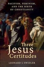 Three Jesus Certitudes