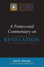 A Pentecostal Commentary on Revelation