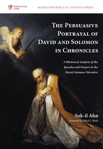 The Persuasive Portrayal of David and Solomon in Chronicles