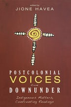 Postcolonial Voices from Downunder