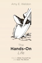 The Hands-On Life