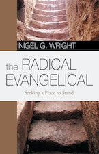 The Radical Evangelical
