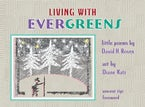 Living with Evergreens