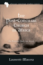 The Post-Conciliar Church in Africa