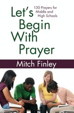 Let's Begin With Prayer