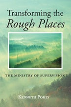 Transforming the Rough Places