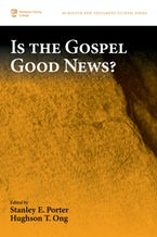 Is the Gospel Good News?
