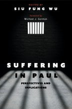 Suffering in Paul