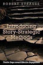 Introducing Story-Strategic Methods