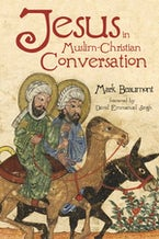 Jesus in Muslim-Christian Conversation