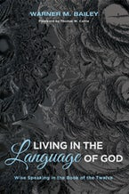Living in the Language of God