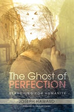 The Ghost of Perfection