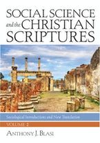 Social Science and the Christian Scriptures, Volume 2