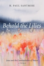Behold the Lilies