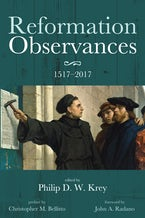 Reformation Observances: 1517–2017