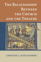 The Relationship Between the Church and the Theatre