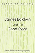 James Baldwin and the Short Story