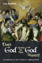 Does God Always Get What God Wants?