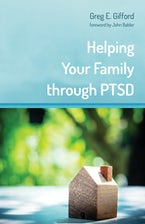 Helping Your Family through PTSD