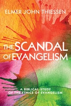 The Scandal of Evangelism