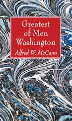 Greatest of Men Washington