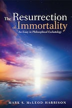 The Resurrection of Immortality
