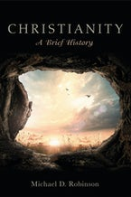 Christianity: A Brief History