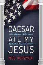 Caesar Ate My Jesus