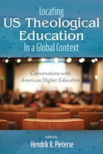 Locating US Theological Education In a Global Context