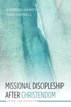 Missional Discipleship After Christendom