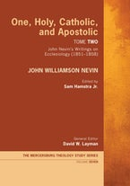 One, Holy, Catholic, and Apostolic, Tome 2