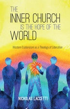 The Inner Church is the Hope of the World