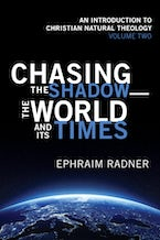 Chasing the Shadow—the World and Its Times