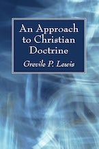 An Approach to Christian Doctrine