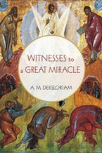 Witnesses to a Great Miracle