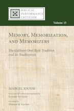 Memory, Memorization, and Memorizers