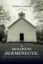 A Holiness Hermeneutic