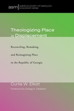 Theologizing Place in Displacement